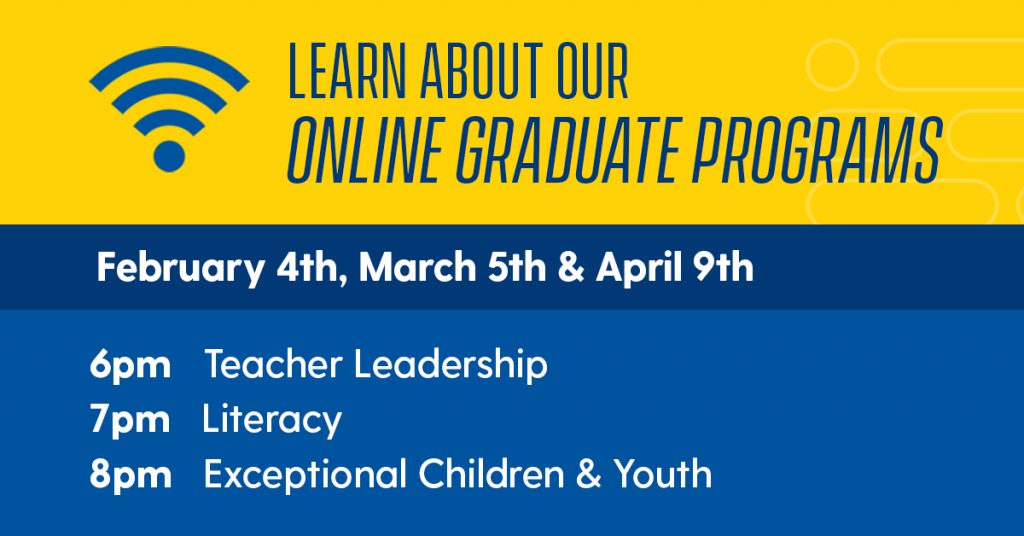 Learn about our online graduate programs, Feb 4th, Mar 5th, Apr 9th