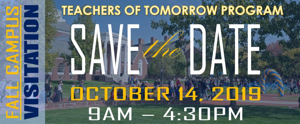 Teachers of Tomorrow Fall Visitation Day, Save the Date October 14