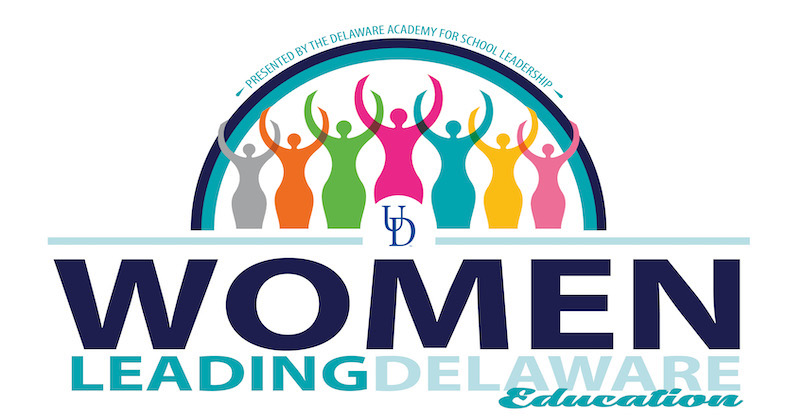 The Women Leading Delaware Education initiative is a networking and professional learning event for all leaders in K-12 and higher education settings.
